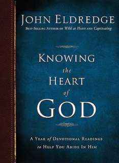 Knowing the Heart of God A Year of Devotional Readings to Help You