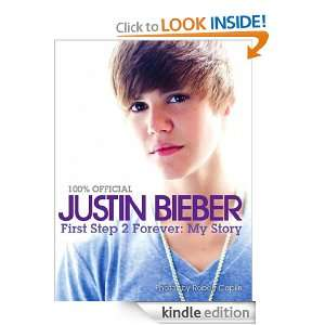 Justin Bieber   First Step 2 Forever, My Story Justin Bieber