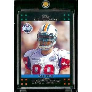 2007 Topps Football # 411 Jason Taylor PB   Miami Dolphins
