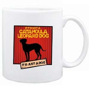 New  If It Is Not A Catahoula Leopard Dog  It Is A Dog   Mug Dog
