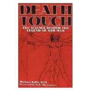 Death Touch Science Behind the Legend of Dim Mak