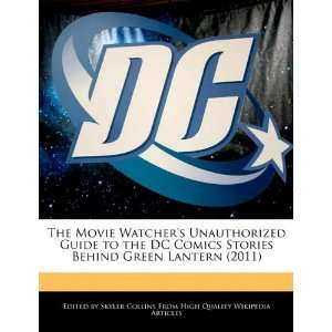 Behind Green Lantern (2011) (9780554121215) Skyler Collins Books