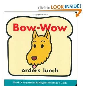 Bow Wow Orders Lunch (Bow Wow Book All about Pattern