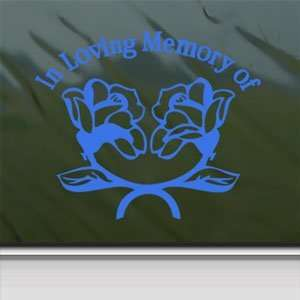 In Loving Memory Roses Blue Decal Truck Window Blue