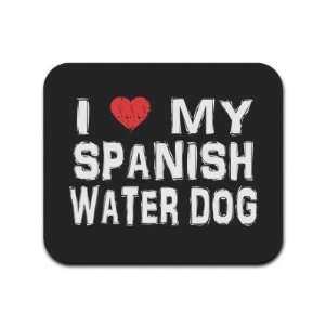 Love My Spanish Water Dog Mousepad Mouse Pad